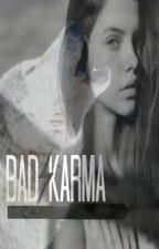 'Bad Karma' (on hold) by katieangles3