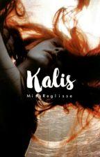Kalis by MissReglisse