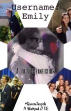 Username: Emily -  A Joe Sugg fanfiction by QueenJaspoli