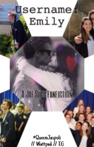 Username: Emily -  A Joe Sugg fanfiction