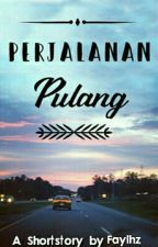 Perjalanan Pulang by Itsrayn