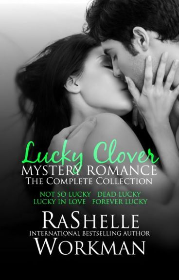 Not So Lucky: Book One by RaShelle