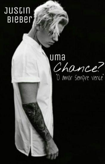 Uma chance? - Justin Bieber