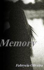 MEMORY-primeiro livro by Faah_oliveira