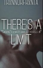 There's a Limit [Tronnor] by TrxnnorFrxnta