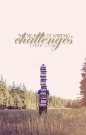 The Big Book of Writing Challenges by lydiacarr