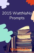 2015 NaNo Prompts by WattNaNo