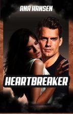 Heartbreaker   - Em revisão!  by autoraHansen