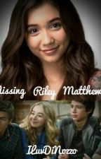 Missing Riley Matthews (ON HOLD) by ILuvDiNozzo