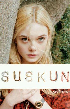 SUSKUN by Sefkanur