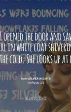 Silver Nights by sabrinasdaughter