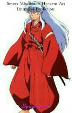 Seven Minutes in Heaven : Inuyasha Fanfiction by sesshomaruca