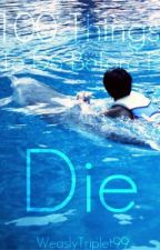 101 Things To Do Before I Die by BeyondJustReading