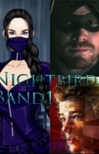 Nightbird (Arrow & The Flash/Night School Fan-Fiction) Band 1 by Nightbird_01