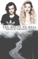 The Route to Hell [Completed] by Tomlinsons_Styles