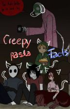 Creepypasta Facts by PikaPit