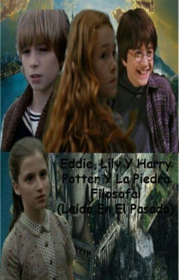 """""""ESHP#1 Eddie, Sam Y Harry Potter Y La Piedra Filosofal [Leido En El Pasado]"""""""