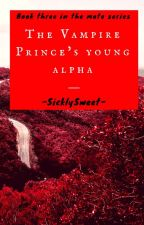 The Vampire Prince's Young Alpha (BxB) by -SicklySweet-