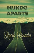 Mundo Aparte by RocioRosado
