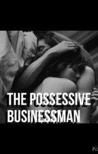 The Possessive businessman by RaennaLucero