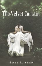 The Velvet Curtain by fionakeane