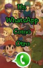 Un WhatsApp Como Otro (SSB) by NightFox_Chara_exe
