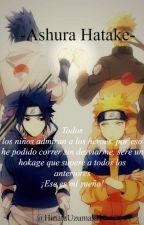 *Ashura hatake*(NARUTO Y TU) by HinataUzumaki10