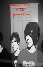 Retracing Steps To The Basement Door (All Time Low Fan-Fic) by LostInNevrland