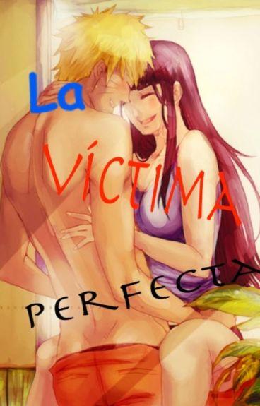 La Víctima Perfecta // NaruHina