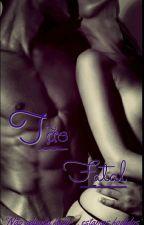 Tão Fatal - Série Amor Fatal. Livro 3 by ThaisOlivermatias