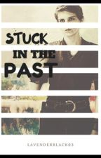 Stuck In The Past  (a Peter Pan OUAT fanfic) {completed} by rollingtide