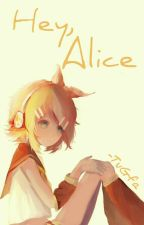 Your Name Is Alice... Right? | RiLen | by -TuGfa