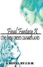 Final Fantasy X The boy from Zanarkand by JoseMedina889