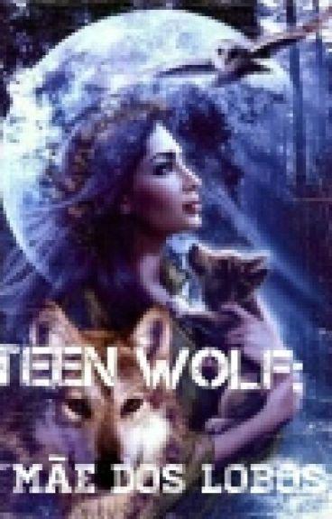 teen wolf: a mãe dos lobos