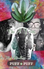 The A Team (Jacob Perez Story) by MegaMindless