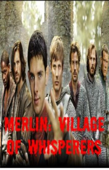 Merlin: Village of whisperers