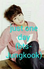 JUST ONE DAY (BTS-JUNGKOOK) by MichelParedesRojas