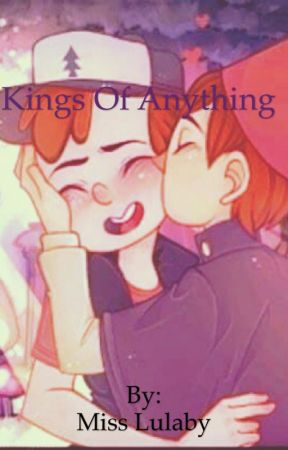 Kings of Anything  by LittleLulaby