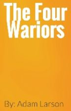 The Four Warriors by Adlarsonam