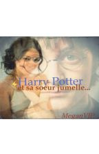 Harry Potter et sa soeur jumelle by meganVIP