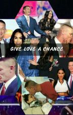 Give Love A Chance  by haleygrill