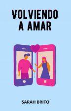 Volviendo A Amar © by SNBrito