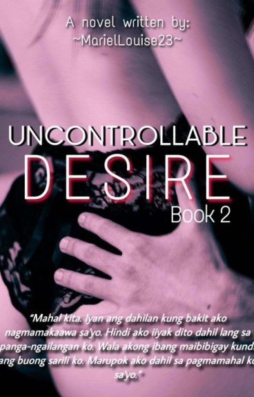 Uncontrollable Desire (#2)