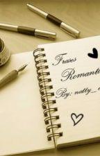frases romanticas. by natty_esme