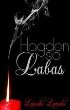 Hagdan Sa Labas! by LaoshiLaoshi