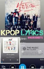 [REQUEST] Kpop Lyrics  by fenguling_