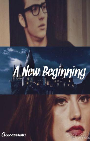 A New Beginning (James Potter/Marauders Era)