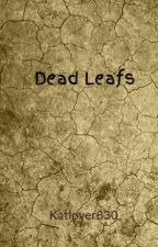 Dead Leafs by Katlover830