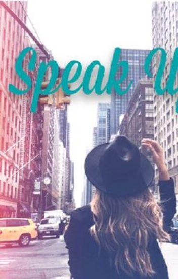 Speak Up (Nick Jonas y ______)