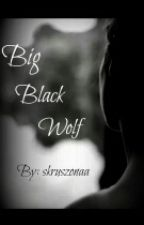 Big Black Wolf✏ by skruszonaa